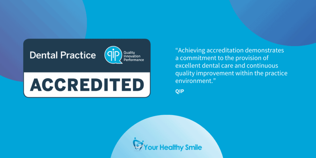 QIP Accredited logo and quote from QIP explaining the commitment to excellent dental care