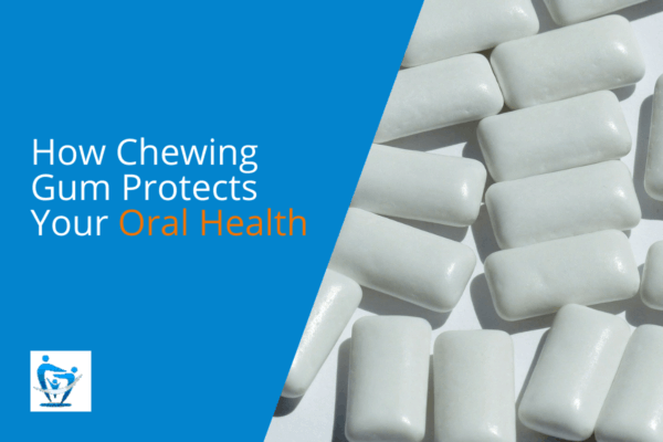 How Chewing Gum Protects Your Oral Health