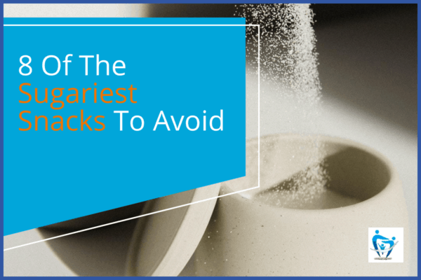8 Of The Sugariest Snacks To Avoid